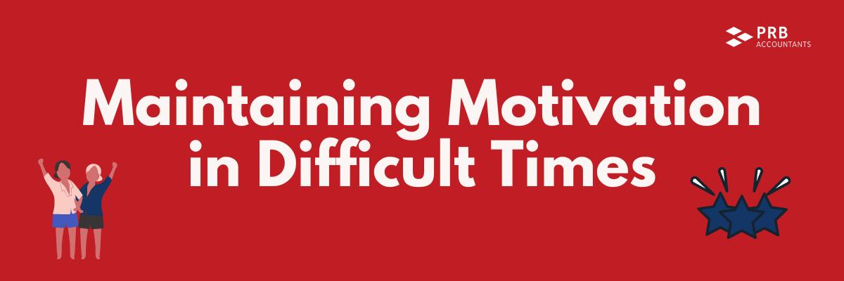 Maintaining motivation blog header