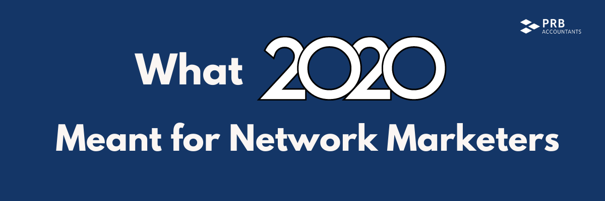 What 2020 meant for Network Marketers blog header
