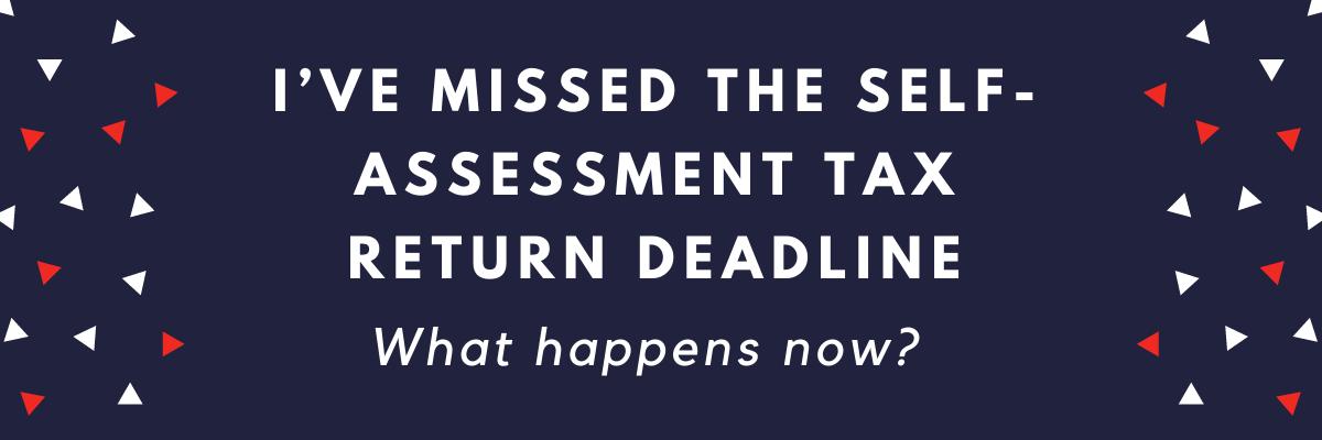 Missed tax return deadline